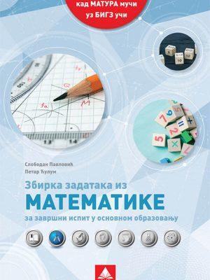 Zbirka zadataka iz Matematike za završni ispit u osnovnom obrazovanju