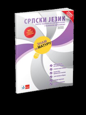 ZNAM ZA MATURU - zbirka zadataka za završni ispit iz srpskog jezika