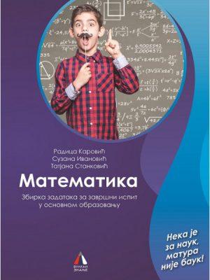 MATEMATIKA Zbirka zadataka za završni ispit u osnovnom obrazovanju