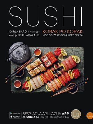 SUSHI Korak po korak (više od 70 izvrsnih recepata)