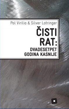 ČISTI RAT: dvadesetpet godina kasnije
