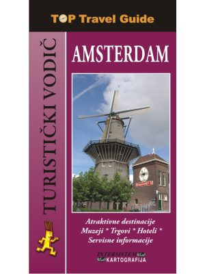 AMSTERDAM - Top Travel Guide