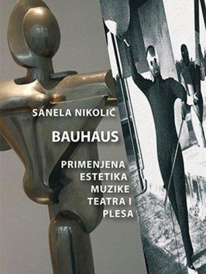 BAUHAUS Primenjena estetika muzike, teatra i plesa