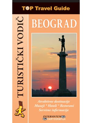 BEOGRAD - Top Travel Guide