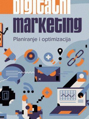 DIGITALNI MARKETING: planiranje i optimizacija