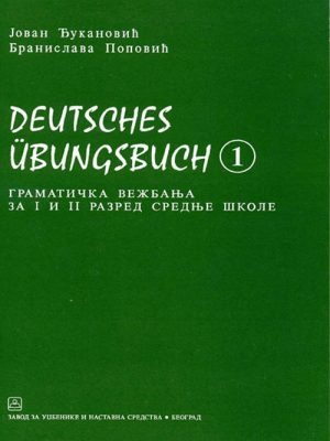 DEUTSCHES UBUNGSBUCH 1 - gramatička vežbanja 21146