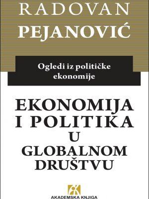 Ekonomija i politika u globalnom društvu: ogledi iz političke ekonomije