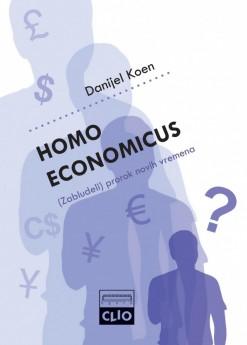 Homo economicus – (Zabludeli) prorok novih vremena