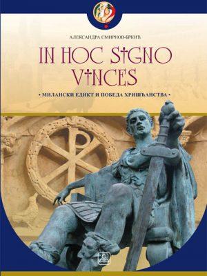 In hoc signo vinces - Milanski edikt i pobeda hrišćanstva 34801