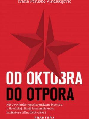 OD OKTOBRA DO OTPORA