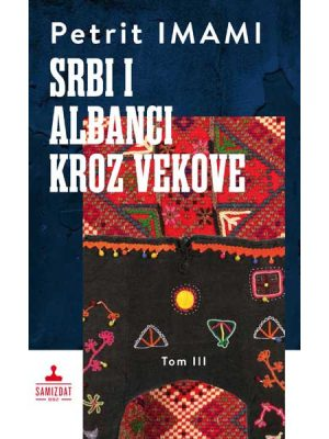 SRBI I ALBANCI KROZ VEKOVE 3