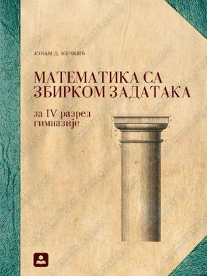 MATEMATIKA SA ZBIRKOM ZADATAKA IV 24077
